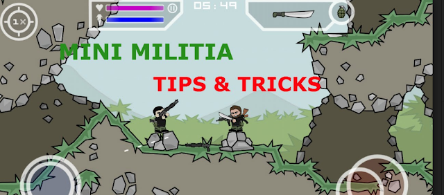 mini militia tips and tricks for android