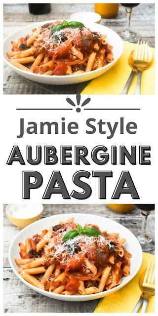 Jamie Style Aubergine Tomato Pasta