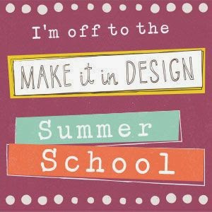 Make it in Design Summer School