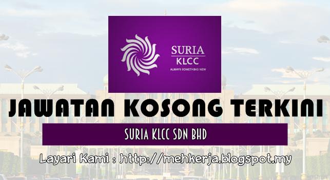 Jawatan Kosong Terkini 2016 di Suria KLCC Sdn Bhd