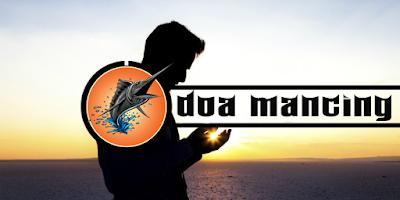 Doa Nabi Khidir Untuk Memancing Ikan
