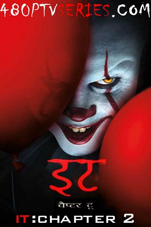 Watch Online Free It Chapter Two (2019) Full Hindi Dual Audio Movie Download 480p 720p HD