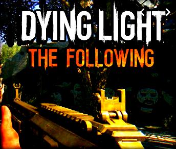 Dying Light The Following Oyunu %100 Save Hile Dosyası İndir
