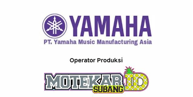 Lowongan PT Yamaha Music Manufacturing Asia Februari 2021 - Motekar Subang