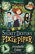 The Secret Destiny of Pixie Piper cover