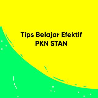 Tips Belajar Efektif bagi kamu yang ingin masuk PKN STAN 2019