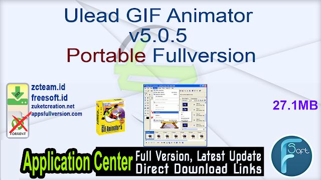 Ulead GIF Animator v5.0.5 Portable Fullversion