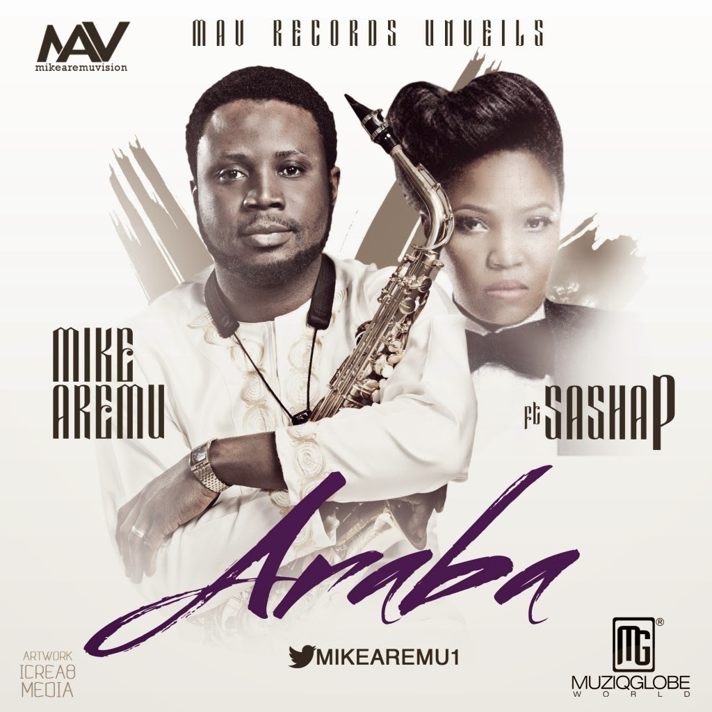 Mike Aremu - Araba Ft. Sasha P image