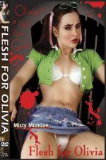 Flesh for Olivia 2002