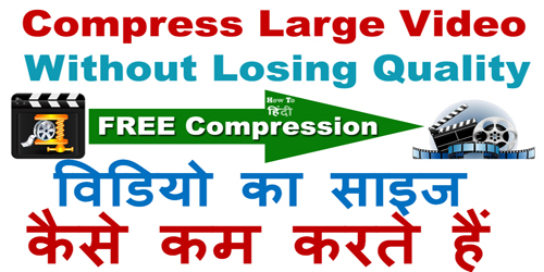 Compress Large Movie Video