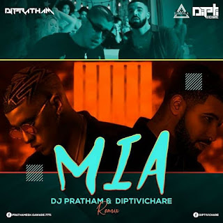 MIA - REMIX - DJ PRATHAM X DIPTIVICHARE