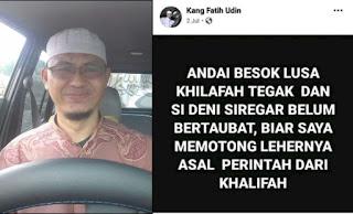 Siap Penggal Kepala Denny Siregar, Akun Facebook Kang Fatih Udin Langsung Viral