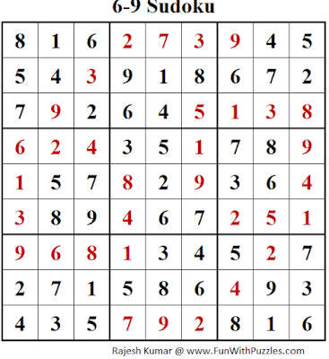 6-9 Sudoku (Fun With Sudoku #148) Solution