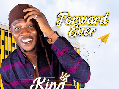 DOWNLOAD MP3: King Tbams - Forward Ever || @KingTbams