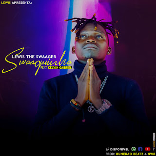 Lewis The Swaager - Swaaginha (feat. Kelvin Gabriel) ( 2019 ) [DOWNLOAD]