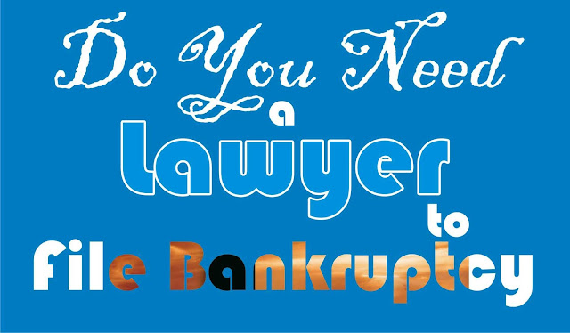 Do You Need a Lawyer Before Filing Bankruptcy