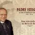Parabéns Padre Edwaldo - 60 anos dedicado ao Reino de Deus