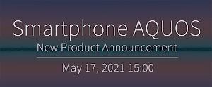 シャープ、スマートフォン新製品発表会を5月17日15時から開催、ライブ配信実施へ