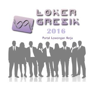 Informasi Lowongan Kerja Gresik Per 13 Juli 2016