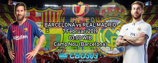 Prediksi Tepat Barcelona vs Real Madrid (7 Februari 2019)