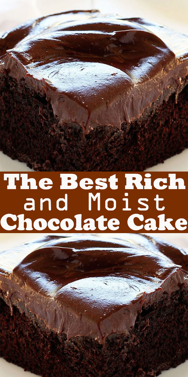 The Best Rich and Moist Chocolate Cake #TheBest #RichandMoist #Chocolate #Cake #dessert # #easycakerecipes #easyrecipe