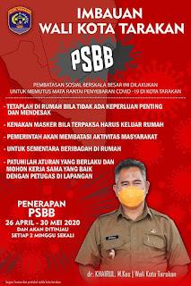 Himbauan Wali Kota Tarakan Tentang Pembatasan Sosial Berskala Besar (PSBB) - Tarakan Info