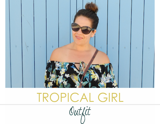 TROPICAL GIRL · Outfit
