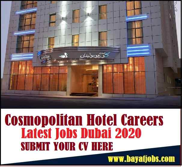 Cosmopolitan Hotel Dubai Latest Careers 2020