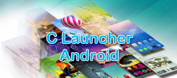 Download C Launcher Apk Terbaru 2017 Gratis
