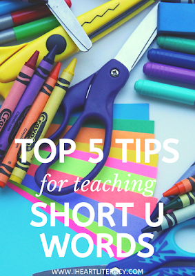 The Top Five Tips for Teaching Short U Words #phonics #teaching #kindergarten #1stgrade #2ndgrade #CVC #shortu