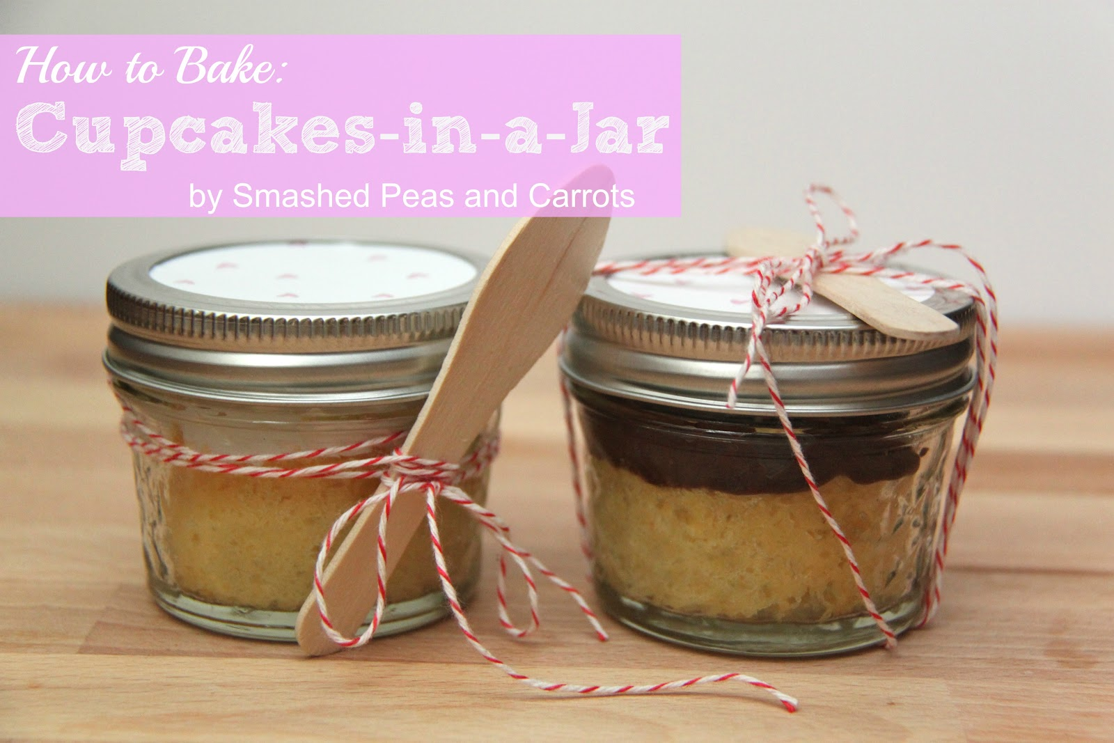 How To Bake Cupcakes In A Jar Smashed Peas Carrots