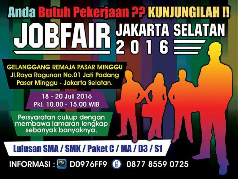 Jobfair Jakarta Selatan juli 2016 - Gelanggang Remaja Pasar Minggu