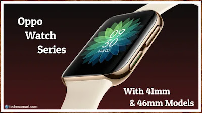 oppo,oppo watch,oppo watch 41mm,oppo watch 46mm,oppo smartwatch,oppo watch series,oppo watch price in india,oppo watch launch date in india,