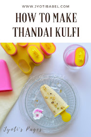 Thandai Kulfi Recipe | Thandai Kulfi is a rich kulfi and is full of flavours from the Thandai Syrup| Recipe at www.jyotibabel.com