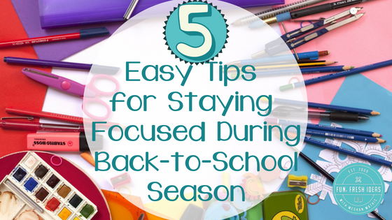 5 Easy Tips for Being Productive as You Head Back to School