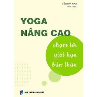 YOGA NÂNG CAO - Chạm tới giới hạn bản thân ebook PDF EPUB AWZ3 PRC MOBI