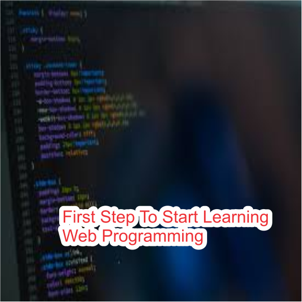 First Step To Start Learning Web Programming