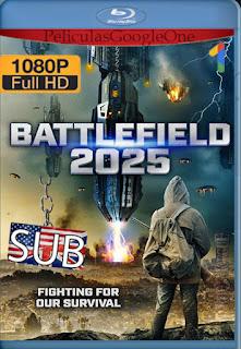 Battlefield 2025 [2020] [1080p Web-Dl] [Ingles-Subtitulado] [HazroaH]