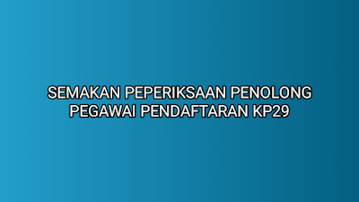 Semakan Peperiksaan Online Penolong Pegawai Pendaftaran KP29 2019