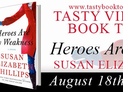 BLOG TOUR - Heroes Are My Weakness by Susan Elizabeth Phillips **GIVEAWAY**