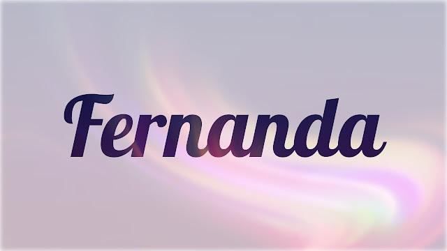 Significado de Nombre FERNANDA