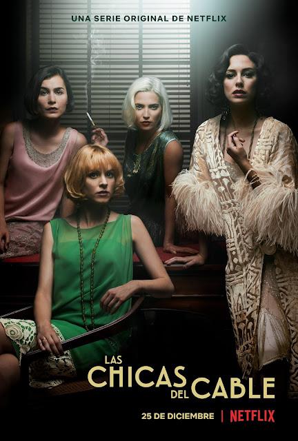Los Lunes Seriéfilos - Las Chicas del Cable - Netflix