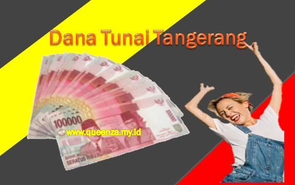 Pelayanan Dana Tunai di Kota Tangerang, Kabupaten Tangerang dan Tangerang Selatan