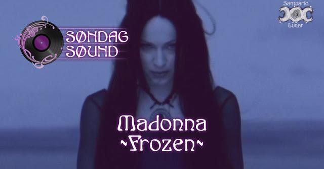 Søndag Søund - Letra e tradução de Frozen de Madonna | Wicca, magia, bruxaria, paganismo
