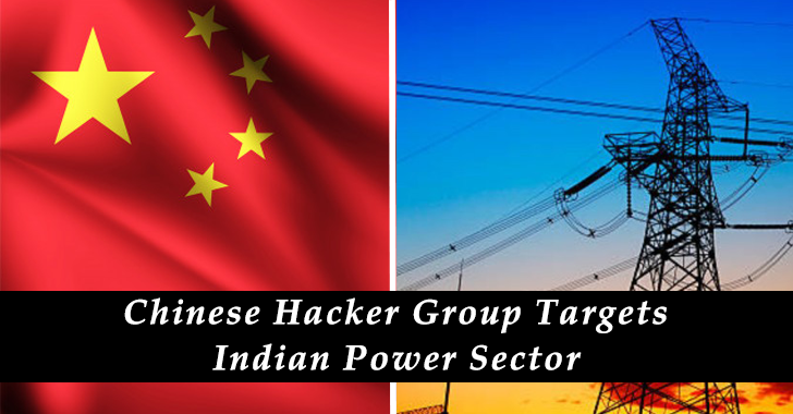 Chinese Hacker Group Targets Indian Power Sector & critical infrastructure Amid Border Tensions