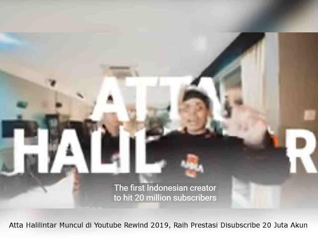 Atta Halilintar Muncul di Youtube Rewind 2019, Raih Prestasi Disubscribe 20 Juta Akun