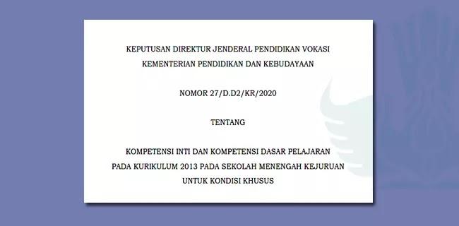 Kompetensi Inti dan Kompetensi Dasar Pelajaran K13 pada SMK untuk Kondisi Khusus