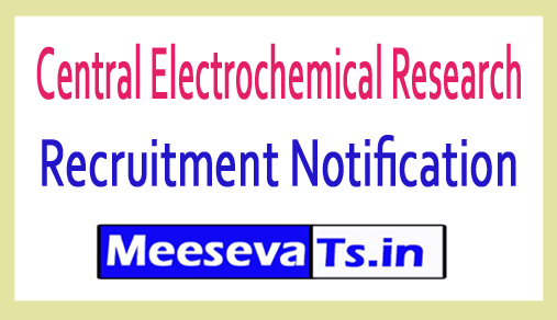 Central Electrochemical Research CECRI Recruitment