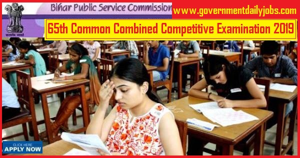 BPSC 65th Civil Service Exam 2019 Notification: Bihar Govt Jobs
