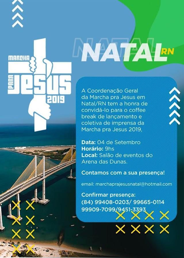 MARCHA PARA JESUS SERÁ LANÇADA NA PRÓXIMA QUARTA-FEIRA EM NATAL